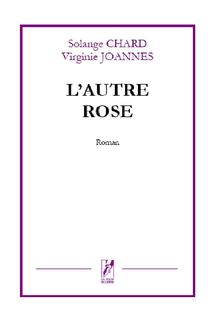 L'autre rose