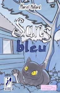 La nouveauté de l'automne : Sans bleu de Muriel Mollard Couverture-pour-souscription-192x300